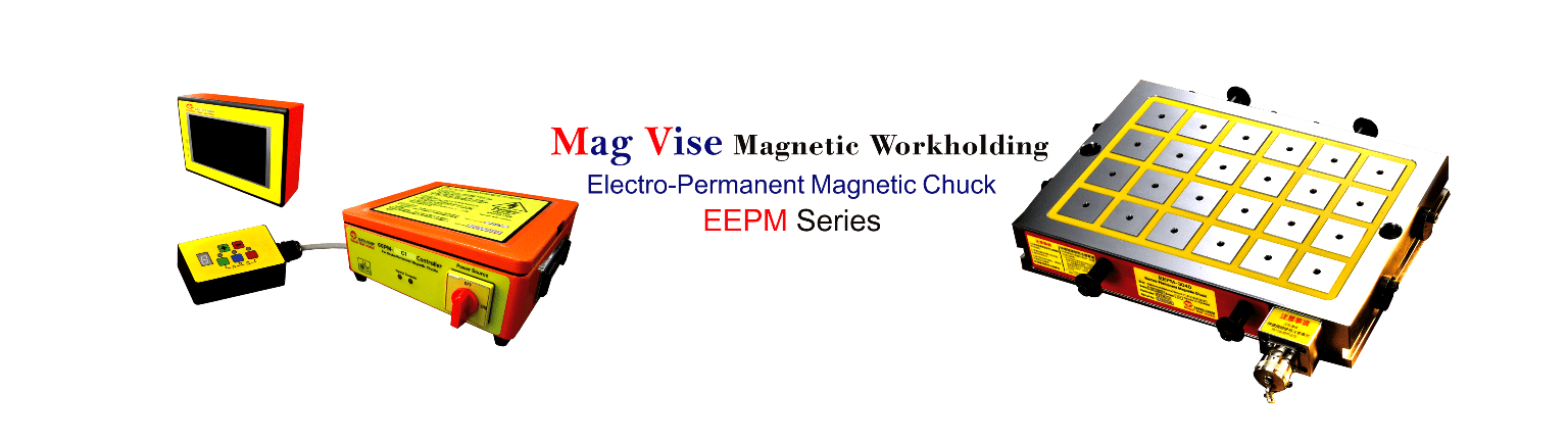 EEPM Series Electro-Permanent Magnetic Chucks